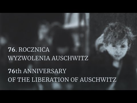 76th Anniversary of the Liberation of Auschwitz [LIVE - ENGLISH]